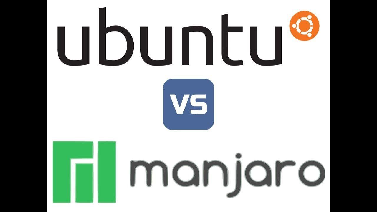Manjaro vs Ubuntu