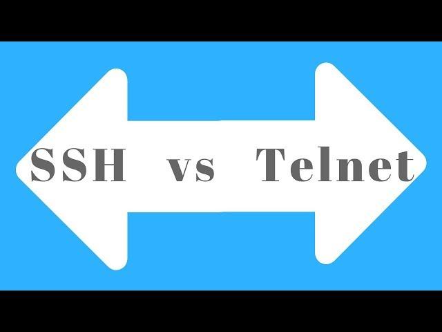 SSH Vs. Telmet
